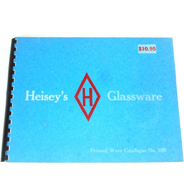 Heisey Glassware  No. 109 Catalog 1974 Reprint